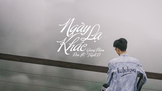 """Rapper Đen tung teaser """"Ngày khác lạ"""", hứa hẹn MV """"lạ"""" nhất từ trước tới nay"""