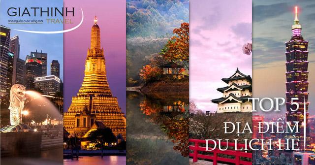 Cùng Gia Thịnh Travel khám phá 5 địa điểm du lịch hè cực chất