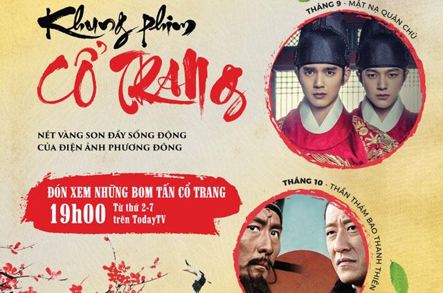 Khung phim Cổ Trang đặc sắc và phim Việt trên TodayTV