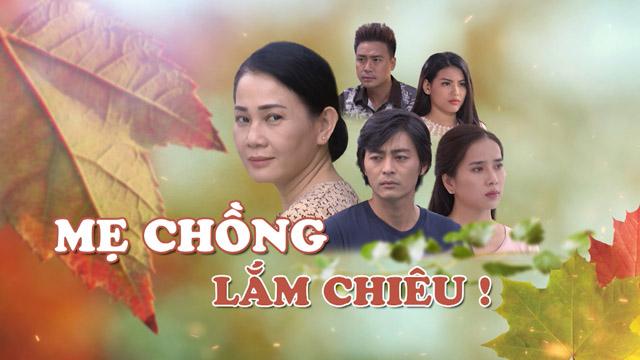 """""""Ác nữ màn ảnh"""" Ly Na Trang tán tỉnh, phá vỡ hạnh phúc của Quốc Huy trong Mẹ chồng lắm chiêu"""