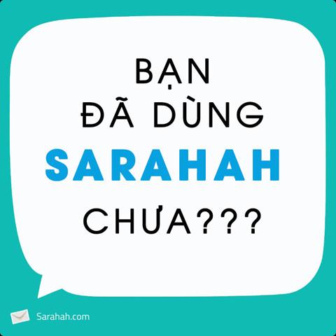 Sarahah - ứng dụng nhắn tin nặc danh đang gây bão mạng xã hội