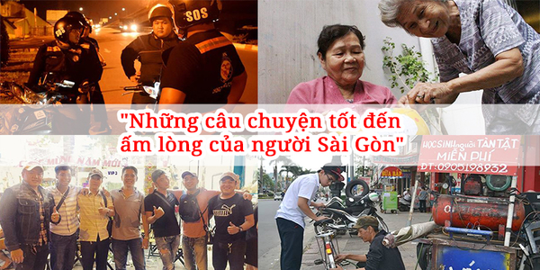Những câu chuyện tốt đến ấm lòng của người Sài Gòn