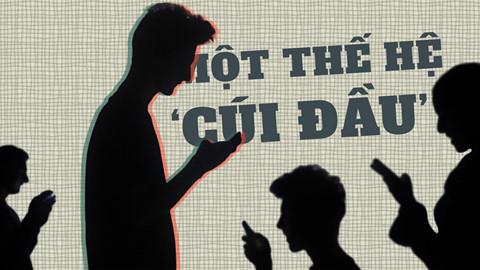Mạng xã hội và nỗi lo về một thế hệ 'cúi đầu' vì smartphone